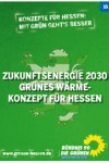 ZukunftsEnergie 2030 – GRÜNES Wärmekonzept für Hessen