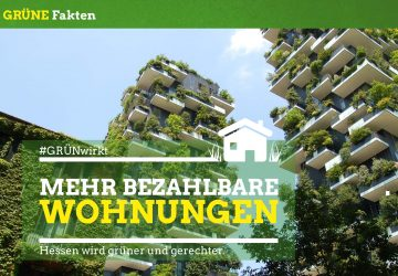 Grüne Fakten: Mehr bezahlbare Wohnungen