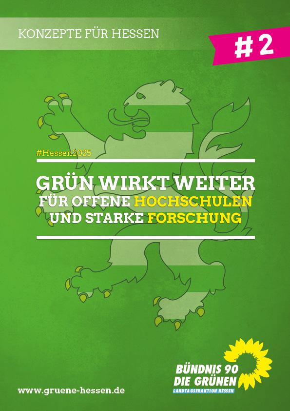 Grün wirkt weiter: Für offene Hochschulen und starke Forschung - Konzept #2