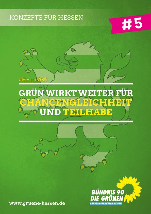 Grün wirkt weiter: für Chancengerechtigkeit und Teilhabe - Konzept #5