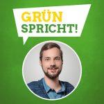 GRÜN spricht: Lukas Schauder MdL