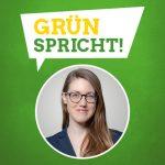 GRÜN spricht: Miriam Dahlke MdL