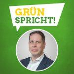 GRÜN spricht: Torsten Leveringhaus MdL