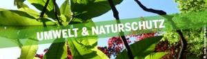 Umwelt und Naturschutz