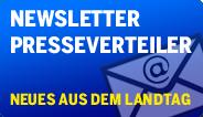 Newsletter - Presseverteiler - Neues aus dem Landtag