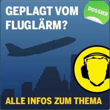 Banner: Geplagt vom Fluglärm? Dossier mit allen Infos zum Thema