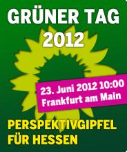 Banner: GRÜNER Tag 2012 - Perspektivgipfel für Hessen