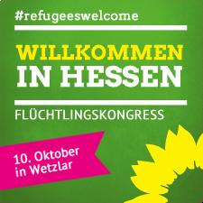 """Willkommen in Hessen"" - Flüchtlingskongress am 10. Oktober in Wetzlar"