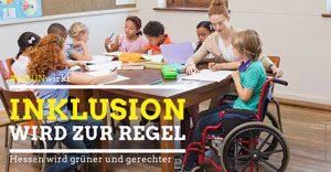 GRÜN wirkt: Inklusion wird zur Regel. Hessen wird grüner und gerechter.
