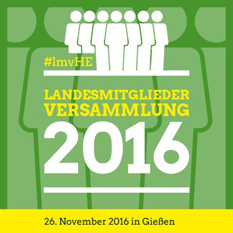 Landesmitgliederversammlung 2016 in Gießen - 26. November 2016