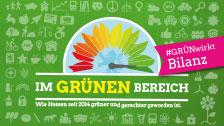 Im GRÜNEN Bereich - Wie Hessen seit 2014 grüner und gerechter geworden ist