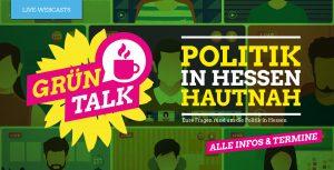 Politik in Hessen hautnah - GRÜNTalks